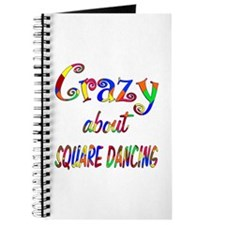 Crazy About Square Dancing Journal