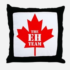 The Eh Team Throw Pillow