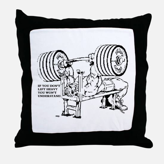LIFT HEAVY Throw Pillow