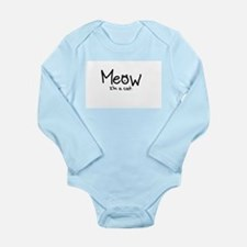 Meow i'm a cat Long Sleeve Infant Bodysuit