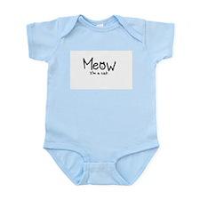 Meow i'm a cat Infant Bodysuit