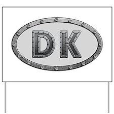 DK Metal Yard Sign