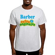 Barber Extraordinaire T-Shirt
