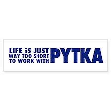 Joe Pytka bumper sticker