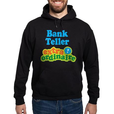 Bank Teller Extraordinaire Hoodie (dark)
