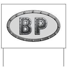 BP Metal Yard Sign