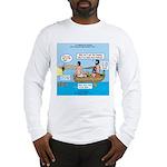 Fishing Again! Long Sleeve T-Shirt