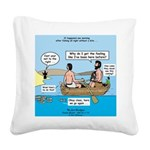 Fishing Again! Square Canvas Pillow