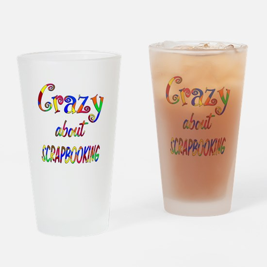 Crazy About Scrapbooking Drinking Glass