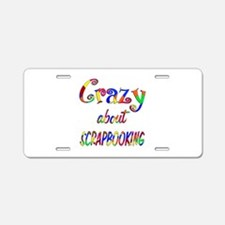 Crazy About Scrapbooking Aluminum License Plate