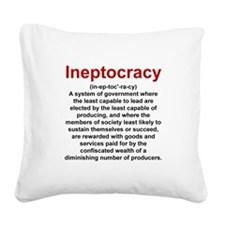 Ineptocracy Square Canvas Pillow