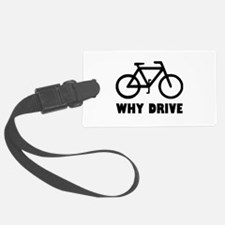 Why Drive Luggage Tag