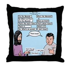 Who's the Messiah Throw Pillow