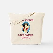 BE A FLIRT, LIFT YOUR SHIRT Tote Bag