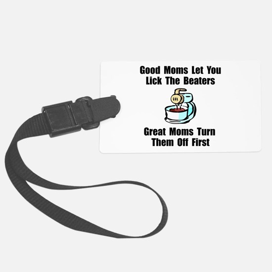 Mom Lick The Beaters Luggage Tag