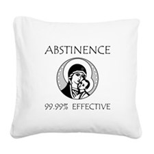 Abstinence Effective Square Canvas Pillow