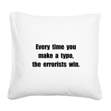 Typo Errorists Square Canvas Pillow