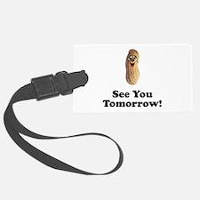 See You Tomorrow Peanut Luggage Tag