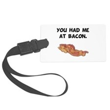 Had Me At Bacon Black.png Luggage Tag