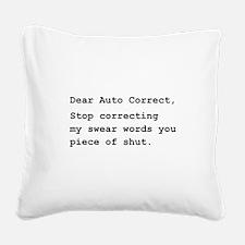 Auto Correct Swear Black.png Square Canvas Pillow