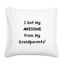 Awesome From Grandparents Black.png Square Canvas