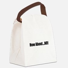 How About No Black.png Canvas Lunch Bag