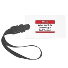 Hello My Name Is In Bed Black ONLY.png Luggage Tag