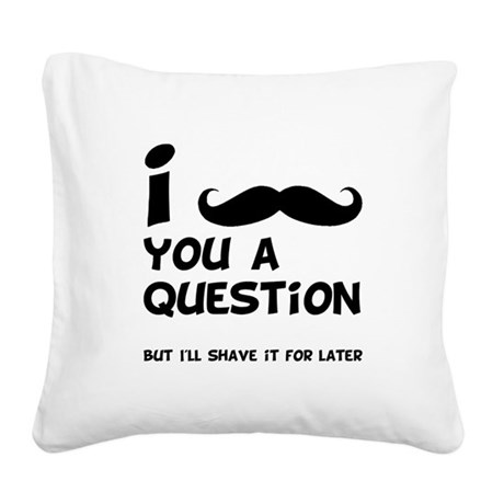 Mustache Question Black.png Square Canvas Pillow