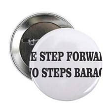 "ONE STEP FORWARD, TWO STEPS BARACK. 2.25"" Button"