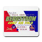 Bergstrom Army Air Base Mousepad