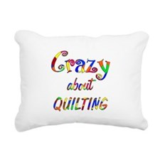 Crazy About Quilting Rectangular Canvas Pillow