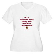 It's a Hereford Zone thing T-Shirt