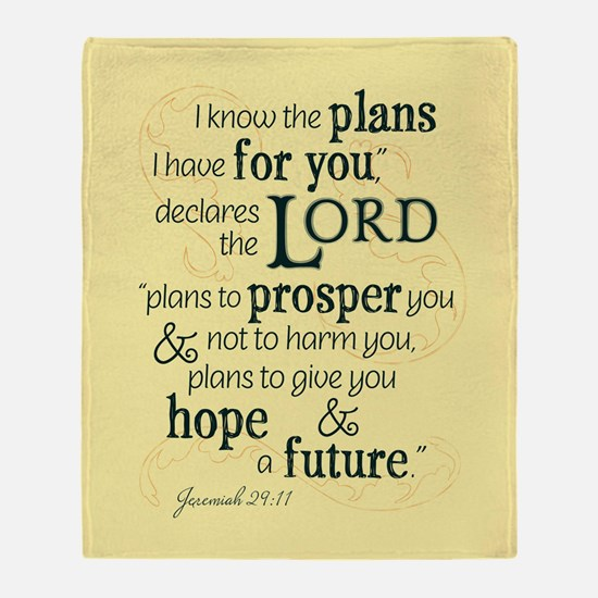 Jeremiah 29:11 hope and a future Throw Blanket