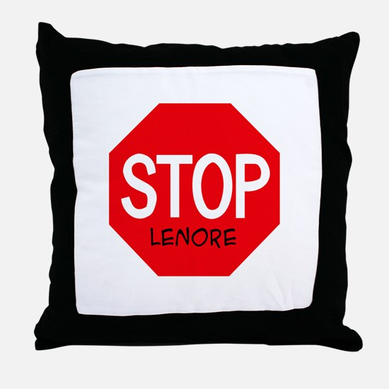 Stop Lenore Throw Pillow