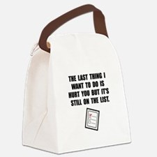 Hurt You List Canvas Lunch Bag