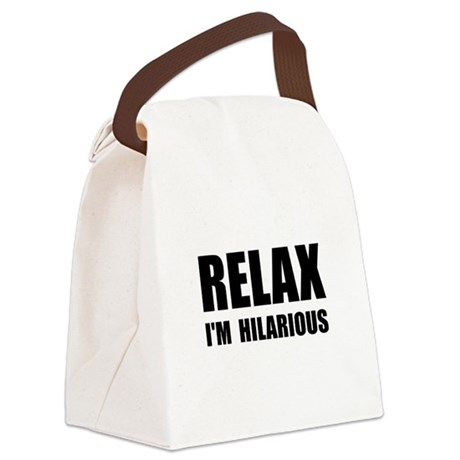 Relax Hilarious Canvas Lunch Bag