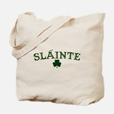 Slainte toast to your health Tote Bag