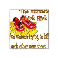 "Ultimate Chick Flick Square Sticker 3"" x 3"""