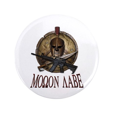 "Molon Labe Spartan w Carbine 3 3.5"" Button"