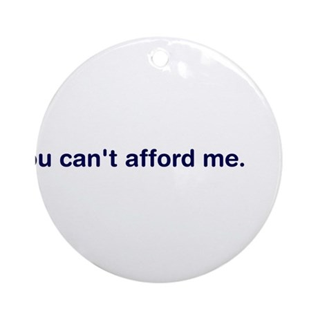 Ugly you afford me can t