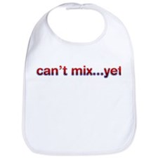 Can't Mix Yet Bib