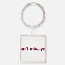 Can't Mix Yet Square Keychain