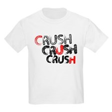Crush Crush Crush T-Shirt