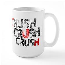 Crush Crush Crush Mug