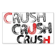 Crush Crush Crush Decal