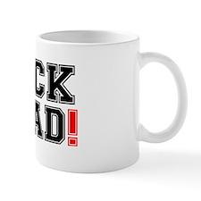 FUCK HEAD! Small Mugs