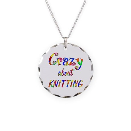 Crazy About Knitting Necklace Circle Charm