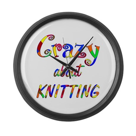 Crazy About Knitting Large Wall Clock