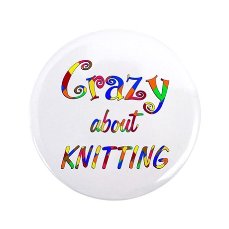 """Crazy About Knitting 3.5"""" Button"""