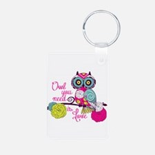 Owl you need is love Keychains